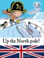 FEATHER THE PIRATE  - UP THE NORTH POLE